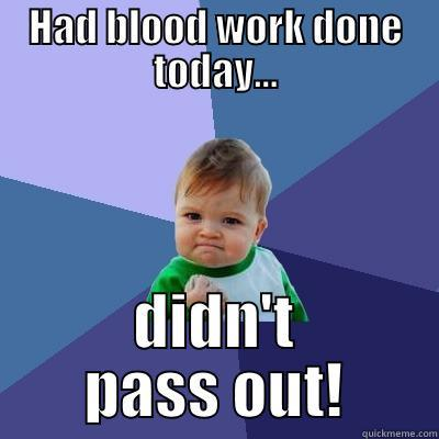 20 Memes That Nail What Its Like To Have Blood Work Done
