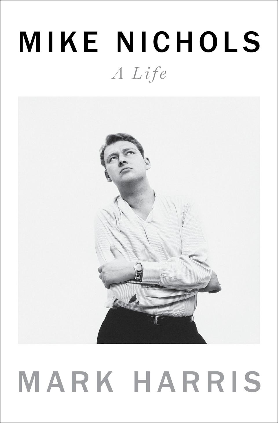 """Mike Nichols: A Life,"" by Mark Harris."