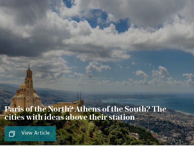Paris of the North? Athens of the South? The cities with ideas above their station