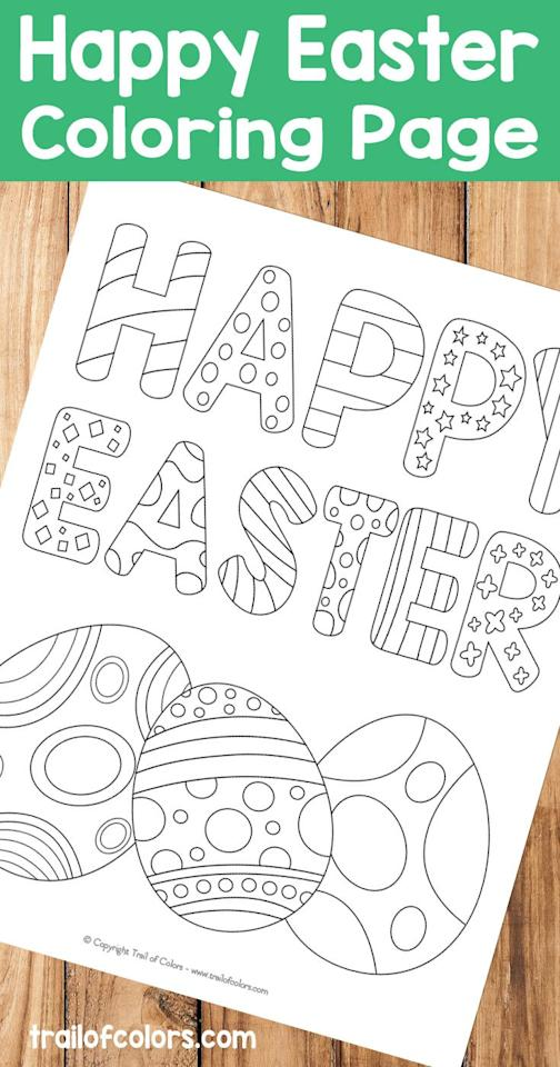 """<p>Keep the message simple, but the coloring opportunities plentiful with this page that's full of different patterns to give life to.</p><p><strong>See more at <a href=""""https://trailofcolors.com/happy-easter-coloring-page-for-kids/"""" target=""""_blank"""">Trail of Colors</a>.</strong></p><p><strong><a class=""""body-btn-link"""" href=""""https://www.amazon.com/Crayola-Washable-Markers-Variety-School/dp/B00J8PKQGQ/?tag=syn-yahoo-20&ascsubtag=%5Bartid%7C10050.g.26809842%5Bsrc%7Cyahoo-us"""" target=""""_blank"""">SHOP WASHABLE MARKERS</a><br></strong></p>"""