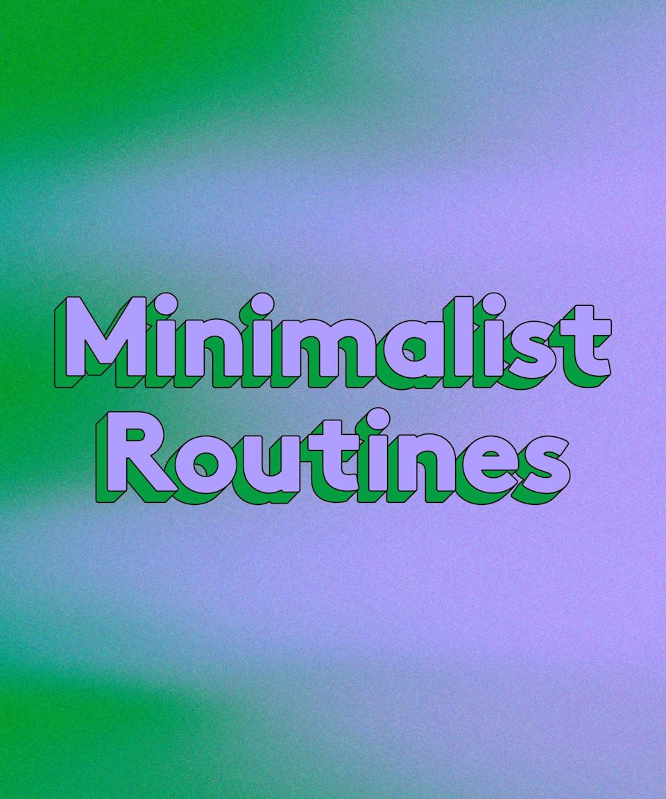 """<h3>Minimalist Routines</h3><br>While you can't deny the aesthetic value of the shelves of beauty products in the backgrounds of our favourite influencers' videos, the rest of us might be questioning if we really need a skincare tower just as high in our own bathrooms. Sometimes, less is more — and if you feel overwhelmed by the constant marketing and #texturetuesday images on social media, a minimal skincare set might be exactly what you need. <br><br><a href=""""https://www.crobinsonmd.com/"""" rel=""""nofollow noopener"""" target=""""_blank"""" data-ylk=""""slk:Caroline Robinson, MD"""" class=""""link rapid-noclick-resp"""">Caroline Robinson, MD</a>, a board-certified dermatologist and founder of <a href=""""https://tonedermatology.com/"""" rel=""""nofollow noopener"""" target=""""_blank"""" data-ylk=""""slk:Tone Dermatology"""" class=""""link rapid-noclick-resp"""">Tone Dermatology</a> in Chicago, says that when dermatologists' offices and spas closed at the start of the pandemic, consumers started exploring more skincare on their own time, which led to a lot more products filling their nightstands. But now, she says, """"I feel like people are backing off of that and they're like, 'Do I really need this stuff? Could I find one Holy Grail product, or can I find a three-step routine and minimise a little bit?'"""" Your skin — and your wallet, too — might just thank you for settling down with a solid few products instead of an ever-growing collection."""
