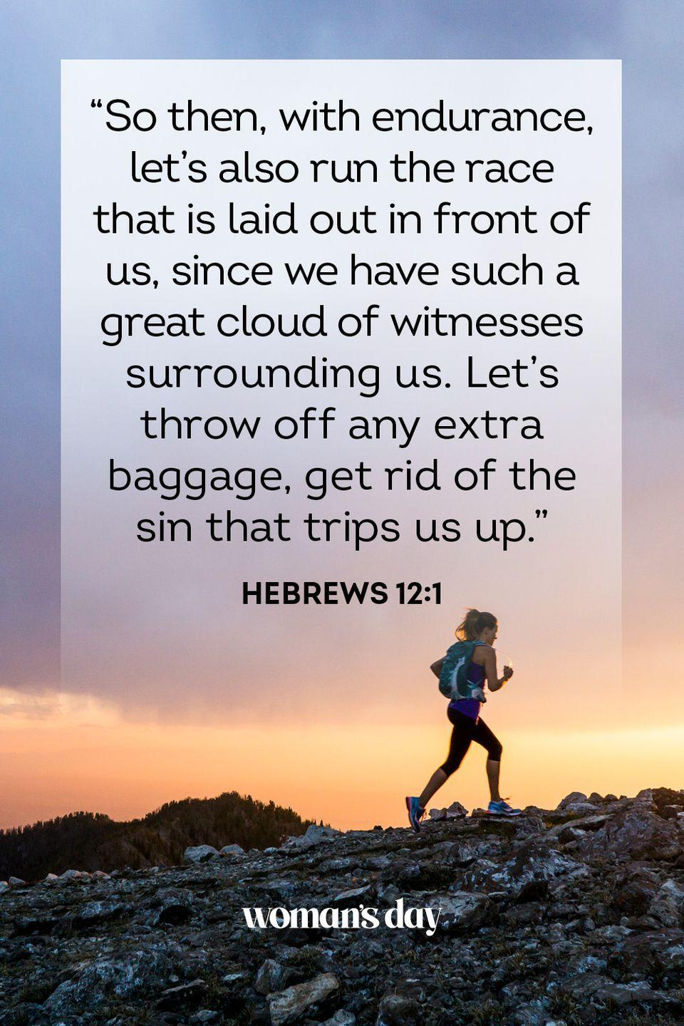 """<p>""""So then, with endurance, let's also run the race that is laid out in front of us, since we have such a great cloud of witnesses surrounding us. Let's throw off any extra baggage, get rid of the sin that trips us up."""" — Hebrews 12:1</p><p><strong>THE GOOD NEWS</strong>: This is the permission you've been looking for to get rid of the things that weigh you down.</p>"""