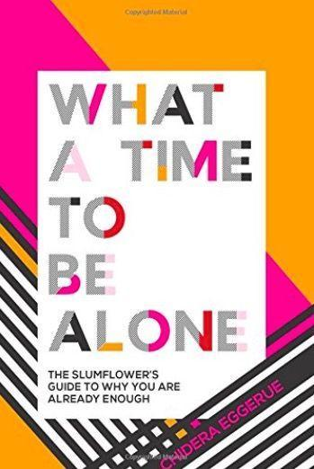 "<p>Clear, useful advice on self-esteem, self-care and empowerment from award-winning blogger 'The Slumflower', aka Chidera Eggerue. The beautiful design lets Eggerue's motivational tips burst out of the page.<br> </p><p><a class=""link rapid-noclick-resp"" href=""https://www.amazon.co.uk/What-Time-Alone-Slumflowers-bestselling/dp/1787132110/ref=sr_1_fkmr0_1?ie=UTF8&qid=1533821498&sr=8-1-fkmr0&keywords=+What+a+Time+to+be+Alone%3A+The+Slumflower%27s+guide+to+why+you+are+already+enough+b&tag=hearstuk-yahoo-21&ascsubtag=%5Bartid%7C1919.g.22685589%5Bsrc%7Cyahoo-uk"" rel=""nofollow noopener"" target=""_blank"" data-ylk=""slk:BUY NOW"">BUY NOW</a> £5.84, Amazon</p>"
