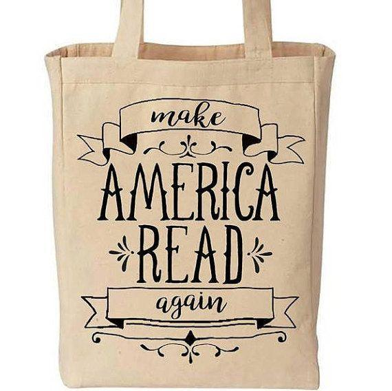 "<a href=""https://www.etsy.com/listing/479142726/make-america-read-again-funny-cotton?ga_order=most_relevant&ga_search_type=all&ga_view_type=gallery&ga_search_query=make%20america%20read%20again&ref=sr_gallery_10"" target=""_blank"">Get it here</a>."