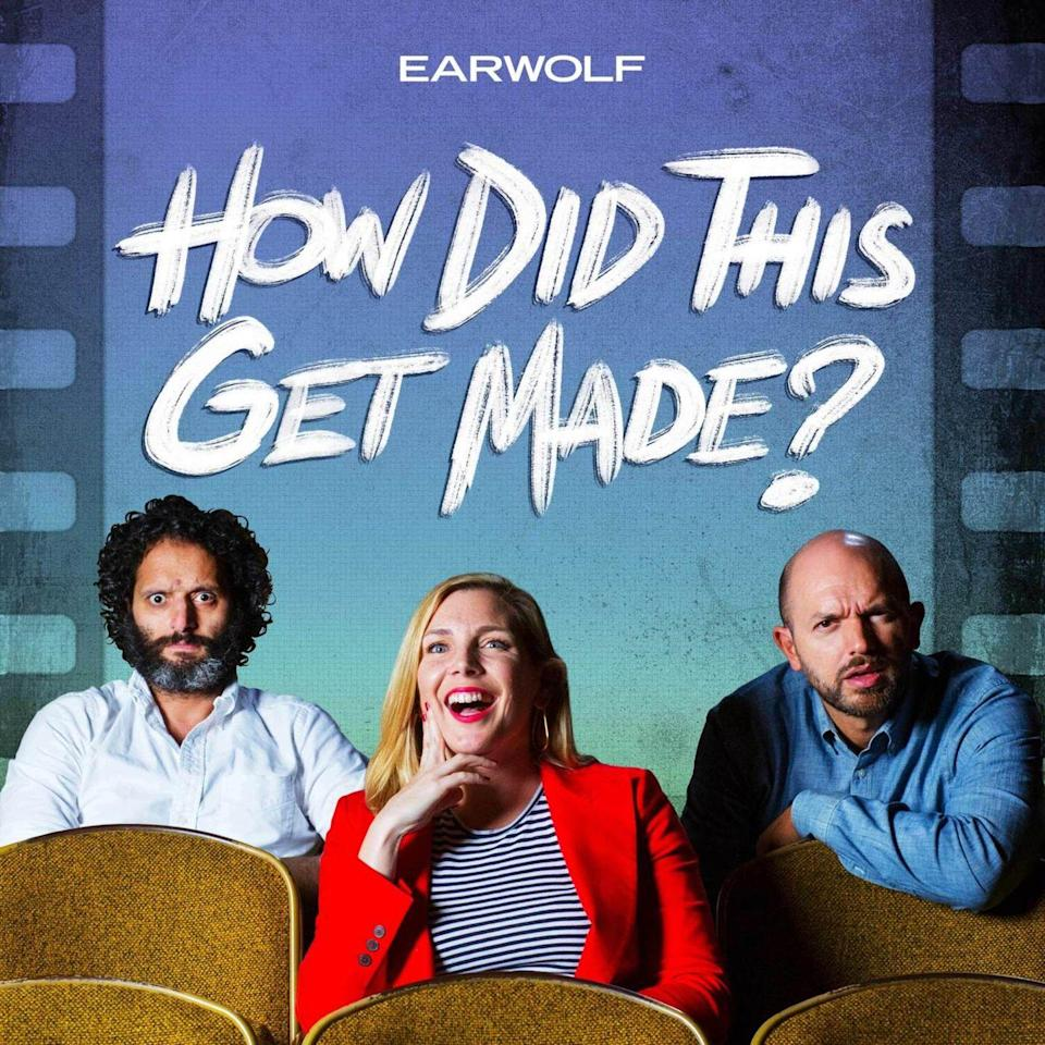 """<p>If you love movies that are so bad, they're good — or just movies in general — grab the popcorn and tune in to this hysterical podcast. Each episode, hosts Paul Scheer, June Diane Raphael and Jason Mantzoukas join special guests to tear apart a film that should never have made it. You don't <em>have</em> to watch the movies ahead of time, but it helps. </p><p><a class=""""link rapid-noclick-resp"""" href=""""https://www.earwolf.com/show/how-did-this-get-made/"""" rel=""""nofollow noopener"""" target=""""_blank"""" data-ylk=""""slk:LISTEN NOW"""">LISTEN NOW</a></p>"""