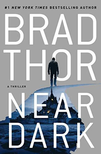 """Near Dark,"" by Brad Thor (Amazon / Amazon)"
