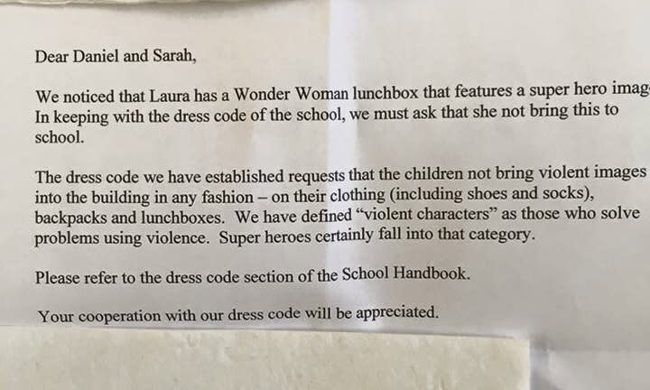 """<p>We've seen the likes of cakes and tag banned in some schools in the name of health and safety, but this particular example of political correction is one of the weirdest you will see. An unknown school in England banned a Wonder Woman lunchbox for being """"too violent"""", according to a viral image posted online by a mum. """"We have defined 'violent characters' as those who solve problems using violence. Super heroes certainly fall into that category,"""" read the letter from the school. <i>(Credit: Imgur)</i></p>"""