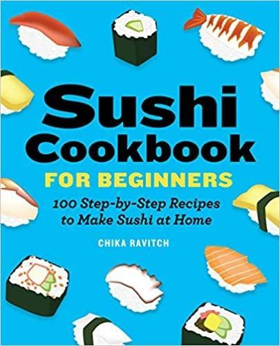 <p>Learn how to be a sushi pro with the <span>Sushi Cookbook for Beginners by Chika Ravitch</span> ($13).</p>