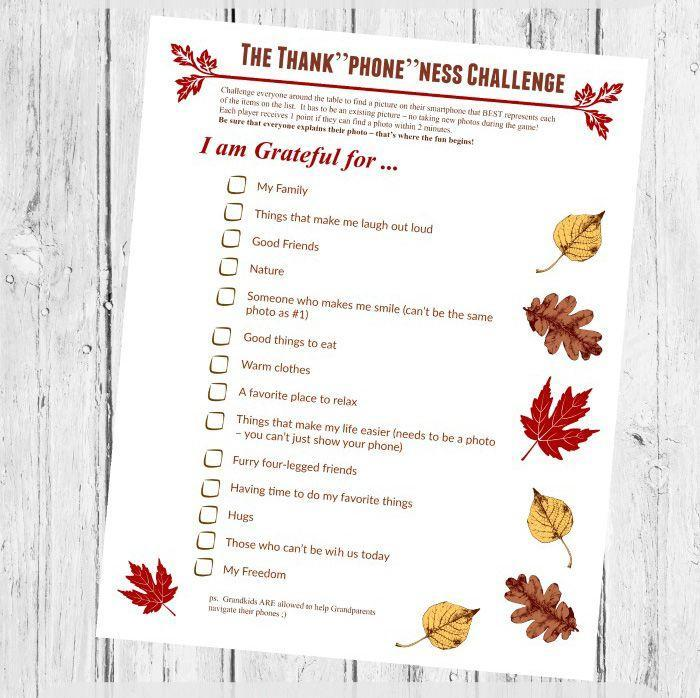 """<p>Download a list of gratitude-inspring items, and then challenge your relatives to see who can snap a picture of each item on their phone. Do this alone, or split your family into teams. </p><p><em><a href=""""http://twopurplecouches.com/2018/11/thanksgiving-printables-planners/"""" rel=""""nofollow noopener"""" target=""""_blank"""" data-ylk=""""slk:Get the printable list at Two Purple Couches »"""" class=""""link rapid-noclick-resp"""">Get the printable list at Two Purple Couches »</a></em></p>"""