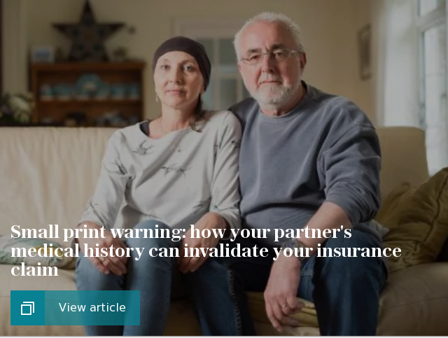 Small print warning: how your partner's medical history can invalidate your insurance claim