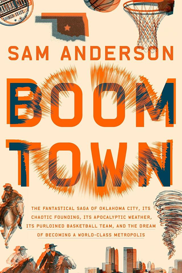 """<p><b><i>Boom Town</i> by Sam Anderson</b></p> <p>To buy: $28, <a href=""""https://www.amazon.com/Boom-Town-Fantastical-Basketball-World-class/dp/0804137315/"""" target=""""_blank"""">amazon.com</a>, <a href=""""https://www.indiebound.org/book/9780804137317"""" target=""""_blank"""">indiebound.org</a></p> <p>The full title of this page-turning new book about Oklahoma City (and its sports, history, and urban evolution) is <i>Boom Town: The Fantastical Saga of Oklahoma City, its Chaotic Founding, its Apocalyptic Weather, its Purloined Basketball Team, and the Dream of Becoming a World-Class Metropolis.</i> If that doesn't spark your curiosity, I just don't know what will. (August 21)</p>"""