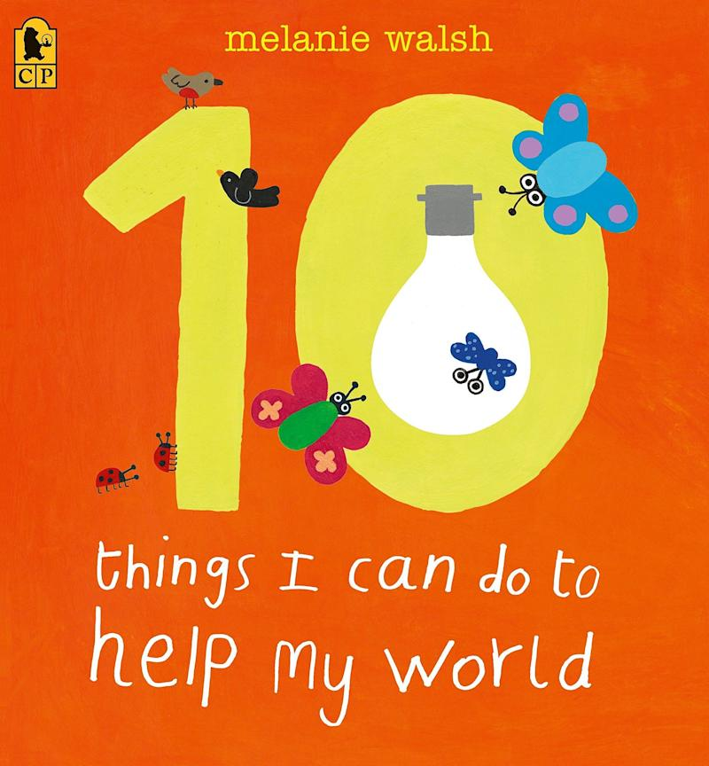 """10 Things I Can Do to Help My World"" shares simple everyday tips for kids who care for the planet. <i>(Available <a href=""https://www.amazon.com/10-Things-Can-Help-World/dp/0763659193"" target=""_blank"" rel=""noopener noreferrer"">here</a>)</i>"