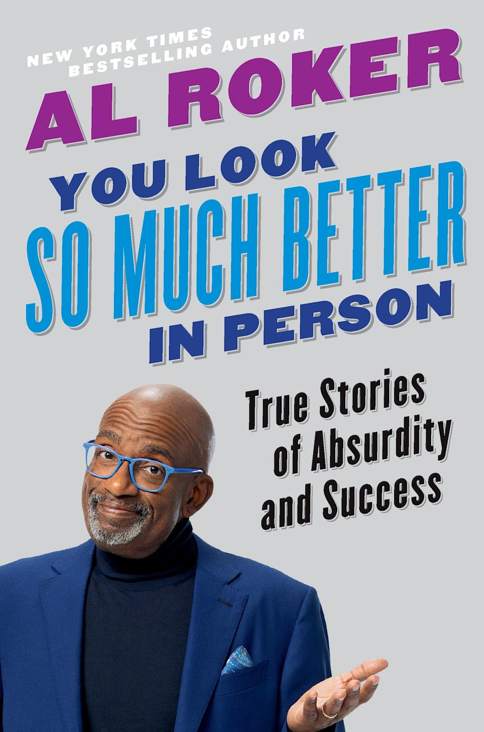 'You Look So Much Better In Person' by Al Roker