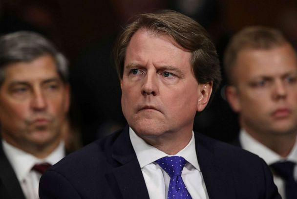 PHOTO: In this Sept. 27, 2018, file photo, White House Counsel Don McGahn listens to Judge Brett Kavanaugh as he testifies before the Senate Judiciary Committee during his Supreme Court confirmation hearing on Capitol Hill in Washington, D.C. (Win McNamee/picture-alliance/DPA via AP, FILE)