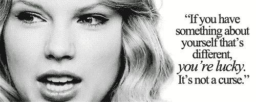 """Taylor often speaks out, in both her songs and in interviews, about being proud to be different. Songs like """"You Belong With Me"""" and """"mean"""" have inspired her fans to take pride in their differences, too."""