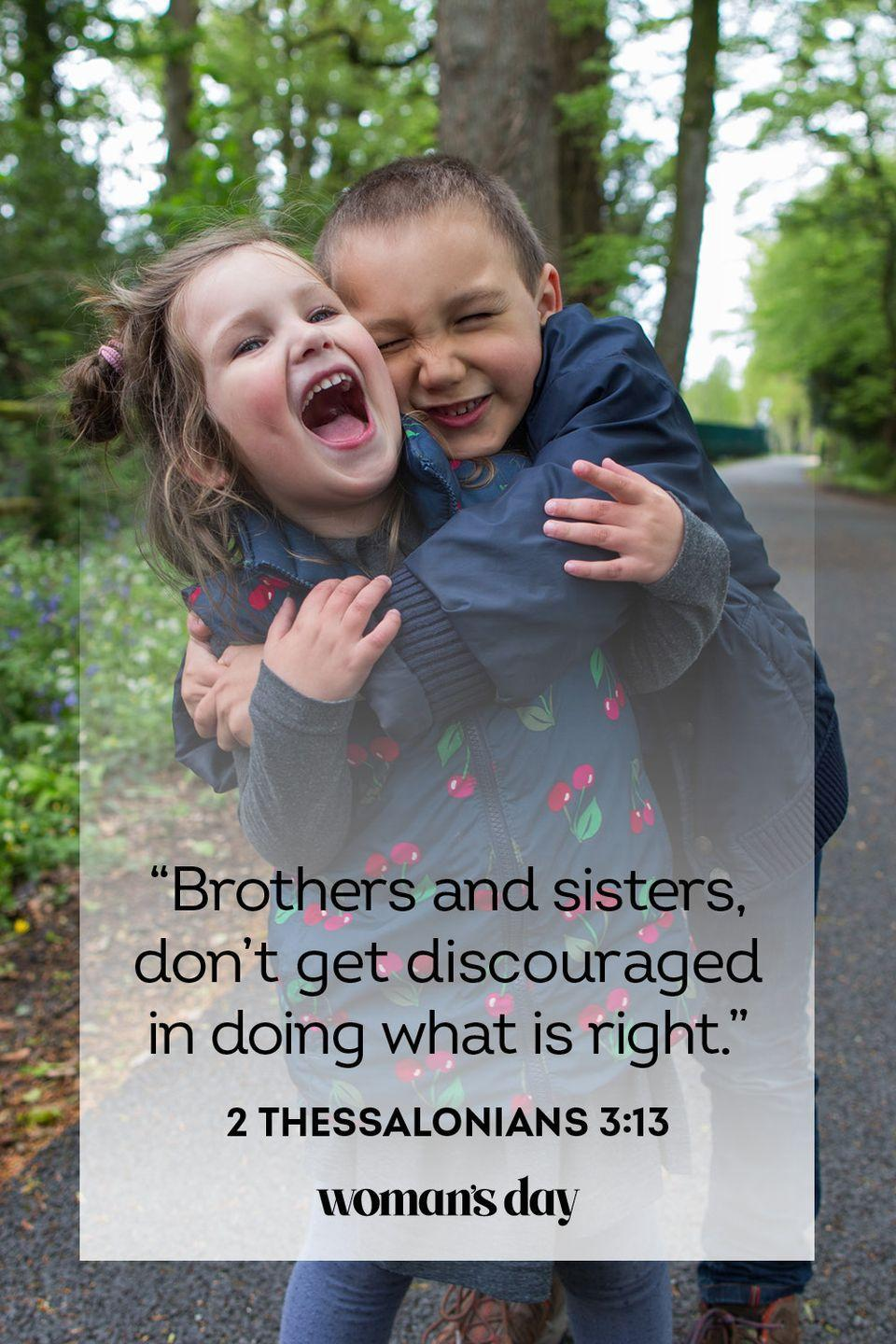 """<p>""""Brothers and sisters, don't get discouraged in doing what is right."""" — 2 Thessalonians 3:13</p><p><strong>THE GOOD NEWS</strong>: Doing the right thing isn't always the same as doing the easy thing, but even if it's harder, the payoff of doing the right thing will be so much greater.</p>"""
