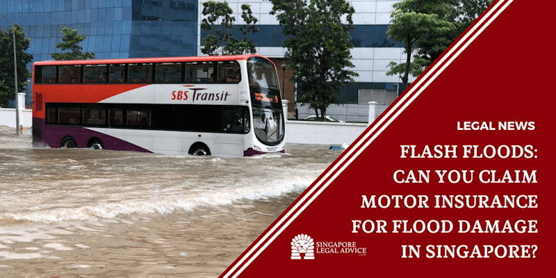 Flash Floods: Can You Claim Motor Insurance for Flood Damage in Singapore?