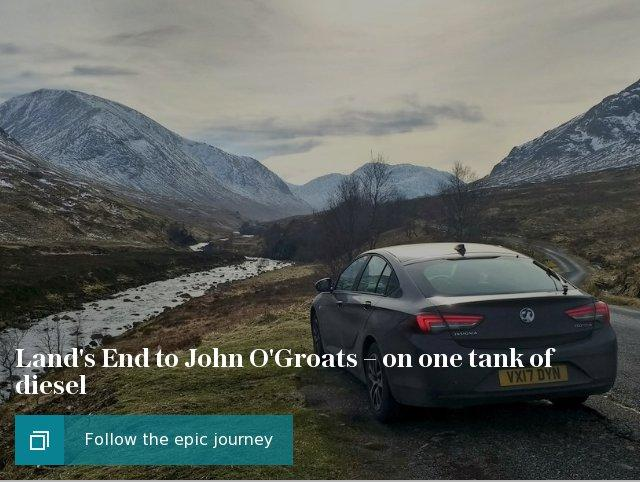 Land's End to John O'Groats on one tank of diesel