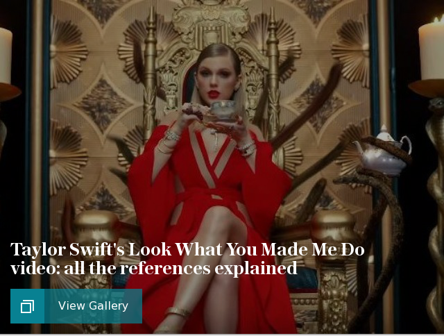 Taylor Swifts Look What You Made Me Do video: all the references explained