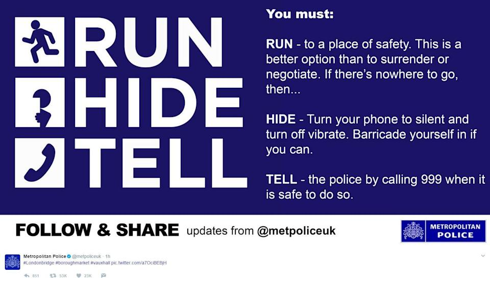 <p>Screengrab from the tweet issued by Metropolitan Police advising people what to do if they were caught up in the terrorist incidents at London Bridge and Borough Market. Metropolitan Police/PA Wire </p>