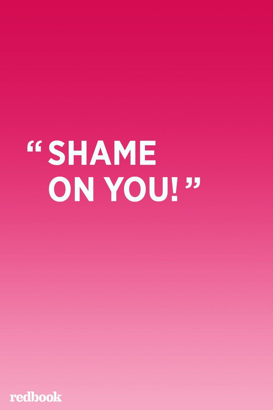 """<p>Shame is a concept that younger children don't yet understand. When you tell them they should be ashamed of themselves, all they hear is that mom or dad is mad at them and they don't know why. Even worse, shaming may lead older children to be more defiant and aggressive, according to <a href=""""https://www.sciencedaily.com/releases/2008/12/081219172143.htm"""" rel=""""nofollow noopener"""" target=""""_blank"""" data-ylk=""""slk:a study done by the University of Michigan"""" class=""""link rapid-noclick-resp"""">a study done by the University of Michigan</a>.<br></p>"""