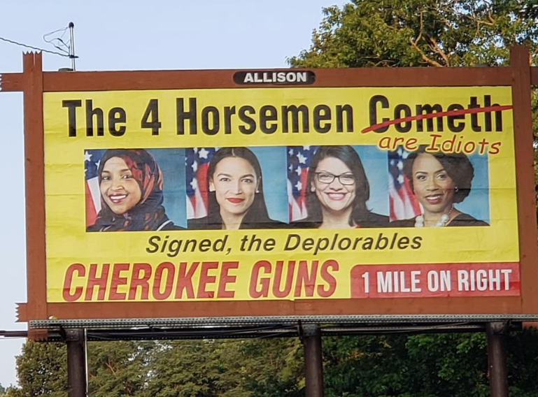 "Cherokee Guns billboard calls 4 Democratic congresswomen ""idiots"" (Credit: Facebook)"