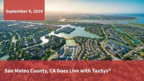 San Mateo County, CA Goes Live with TaxSys®