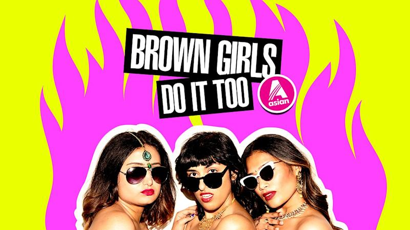 Brown Girls Do It Too BBC Asia artwork August podcast list