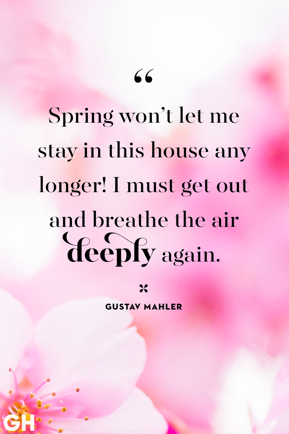 <p>Spring won't let me stay in this house any longer! I must get out and breathe the air deeply again.</p>