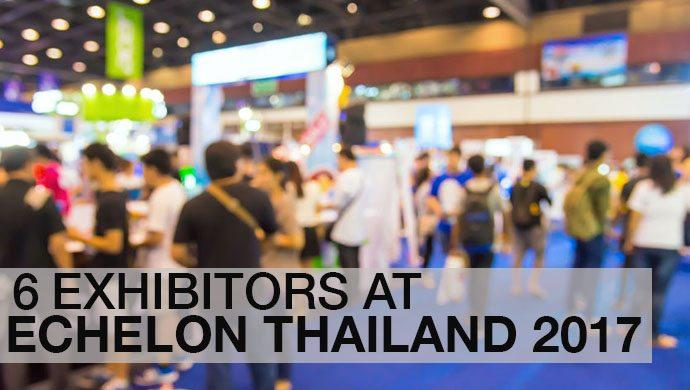 These exhibitors represent a thriving global digital community; find them at Echelon Thailand 2017