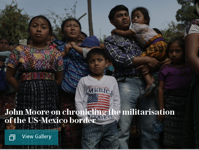 John Moore on chronicling the militarisation of the US-Mexico border