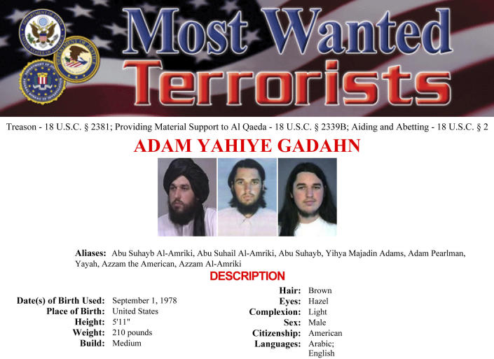 In this image released by the FBI, Adam Gadahn, an American who had served as a spokesman for al-Qaida, is seen in a wanted poster. Sedition and treason cases have been rare in U.S. history. But after after Trump supporters stormed Capitol Hill on Jan. 6, many described their behavior as seditious, even treasonous. (FBI via AP)