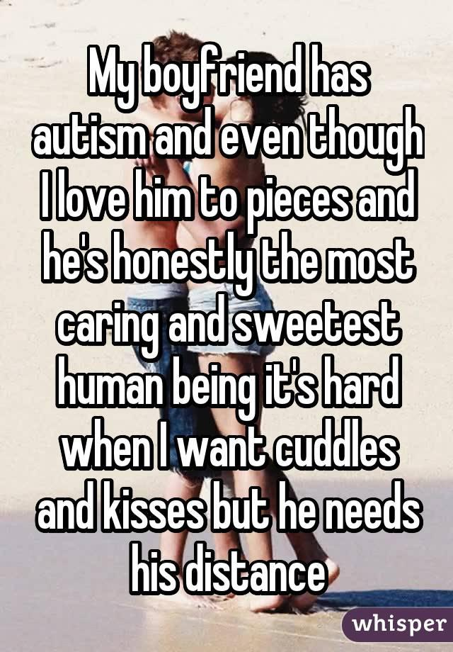 20 people share what it's like to date someone with Autism