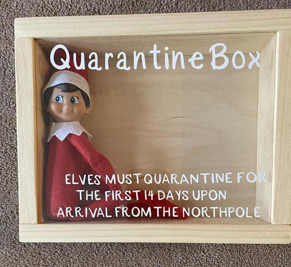 Elf On The Shelf Is In Quarantine This Year Thank God