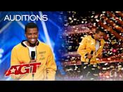 "<p>Brandon made<em> AGT </em>history when he walked onto the stage for his audition. He was the <a href=""https://www.youtube.com/watch?v=tdjIFkM-ohQ"" rel=""nofollow noopener"" target=""_blank"" data-ylk=""slk:first-ever spoken word artist"" class=""link rapid-noclick-resp"">first-ever spoken word artist</a> to appear on the competition series and, to make things sweeter, also the first to get a golden buzzer (thanks to Howie). Howie told the performer afterwards that he was ""moved"" and could feel Brandon's ""love"" coming from the original poetry.</p><p><a href=""https://www.youtube.com/watch?v=tdjIFkM-ohQ&t=418s"" rel=""nofollow noopener"" target=""_blank"" data-ylk=""slk:See the original post on Youtube"" class=""link rapid-noclick-resp"">See the original post on Youtube</a></p>"