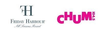 Friday Harbour & CHUM FM (CNW Group/Friday Harbour)