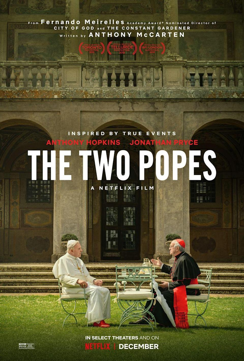 """<p>Yes, big surprise, this is about two popes, but specifically the period of time when the conservative Pope Benedict XVI met with the future liberal Pope Francis. Starring two-time Academy Award winner Anthony Hopkins and two-time Tony Award winner Jonathan Pryce, the Netflix film shows the religious leaders challenging each other's views behind Vatican walls.</p><p><a class=""""link rapid-noclick-resp"""" href=""""https://www.netflix.com/title/80174451"""" rel=""""nofollow noopener"""" target=""""_blank"""" data-ylk=""""slk:Watch Here"""">Watch Here</a></p>"""