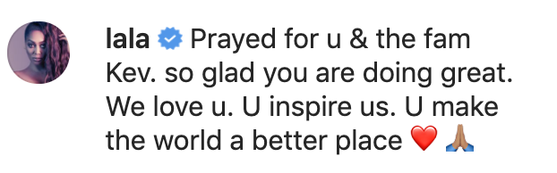 Reactions to Kevin Hart's video about his car crash recovery included one from La La Anthony. (Screenshot: Kevin Hart via Instagram)