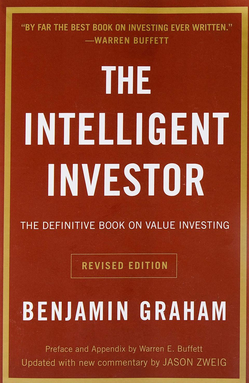 <p>One of the world's greatest investors, Warren Buffet endorses <span><b>The Intelligent Investor: The Definitive Book on Value Investing. A Book of Practical Counsel</b></span> ($14). Learn all about the philosophies of value investing and develop long-term investement strategies, which for a beginner is imperative. It's been even coined as a stock market bible!</p>