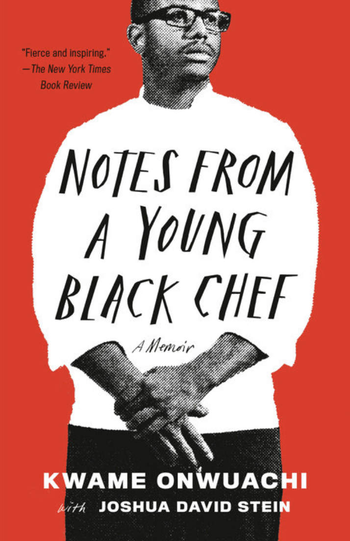 Notes From a Young Black Chef – Kwame Onwuachi