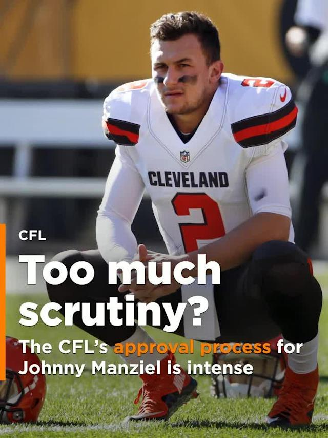 "Johnny Manziel had to go through a ""multi-faceted expert analysis"" in his attempt to play in the CFL."