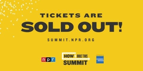 NPR's Second Annual How I Built This Summit Is Sold Out