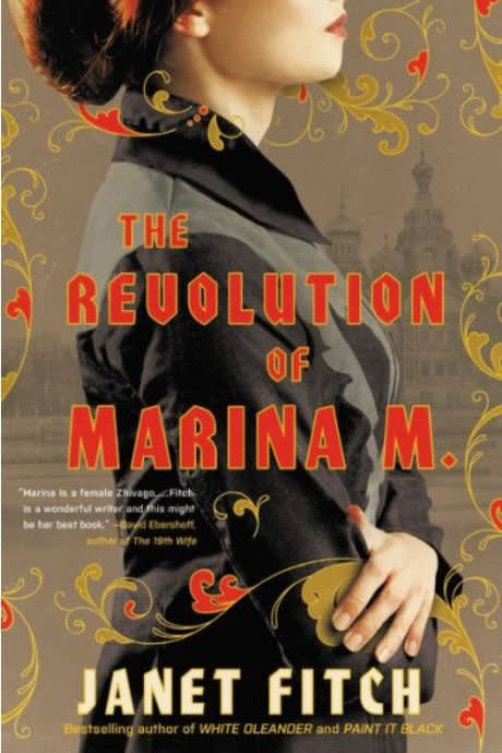 """<p><b><i>The Revolution of Marina M.</i></b><b> by Janet Fitch</b></p> <p><b>Buy it: $30, </b><a href=""""https://www.amazon.com/Revolution-Marina-M-Novel/dp/0316022063"""" target=""""_blank""""><b>amazon.com</b></a></p> <p>This big buzzy book by the author of <i>White Oleander </i>crafts a view of the early-20th century Russian Revolution through the perspective of Marina M., a young woman whose life is upended politically and personally.</p>"""