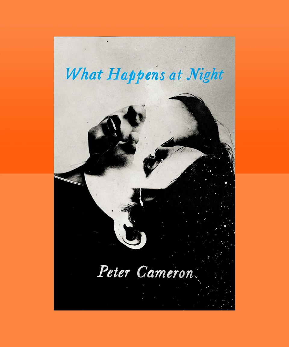 """<strong><em>What Happens at Night</em> by Peter Cameron (<a href=""""https://bookshop.org/books/what-happens-at-night-9781713551263/9781948226967"""" rel=""""nofollow noopener"""" target=""""_blank"""" data-ylk=""""slk:available here"""" class=""""link rapid-noclick-resp"""">available here</a>)</strong><br><br>This beautifully eerie tale of desire and death goes down like an icy shot of schnapps: first it burns you with its chill, then it ignites in you a lingering fire. In it, an unnamed married couple from New York has arrived at the Grand Imperial Hotel in the fictional city of Borgarfjaroasysla, where they are trying to sort out the adoption of a baby boy. They're helped or hindered, or perhaps both, by the myriad locals they meet in this surreal setting, in which reality seems as warped and unexpectedly labyrinthine a thing as the hotel itself. Cameron reveals himself to be a master at portraying grief and despair, longing and love."""
