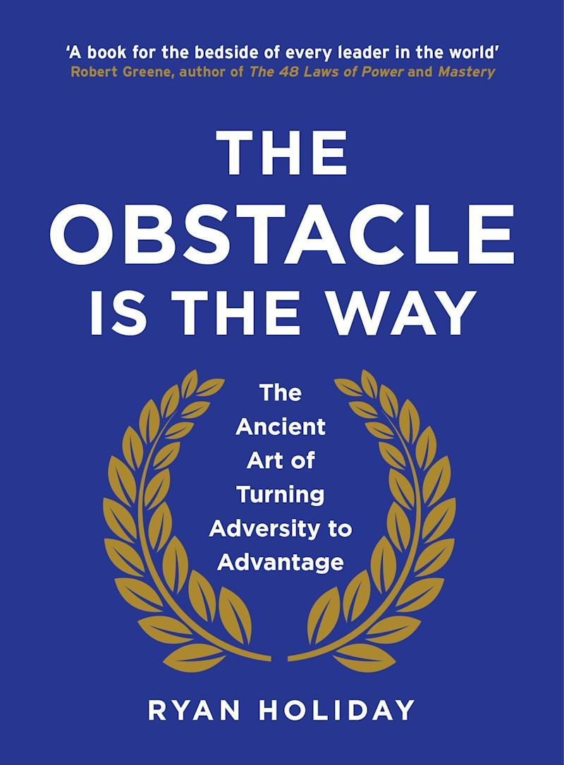 The Obstacle is the Way by Ryan Holiday