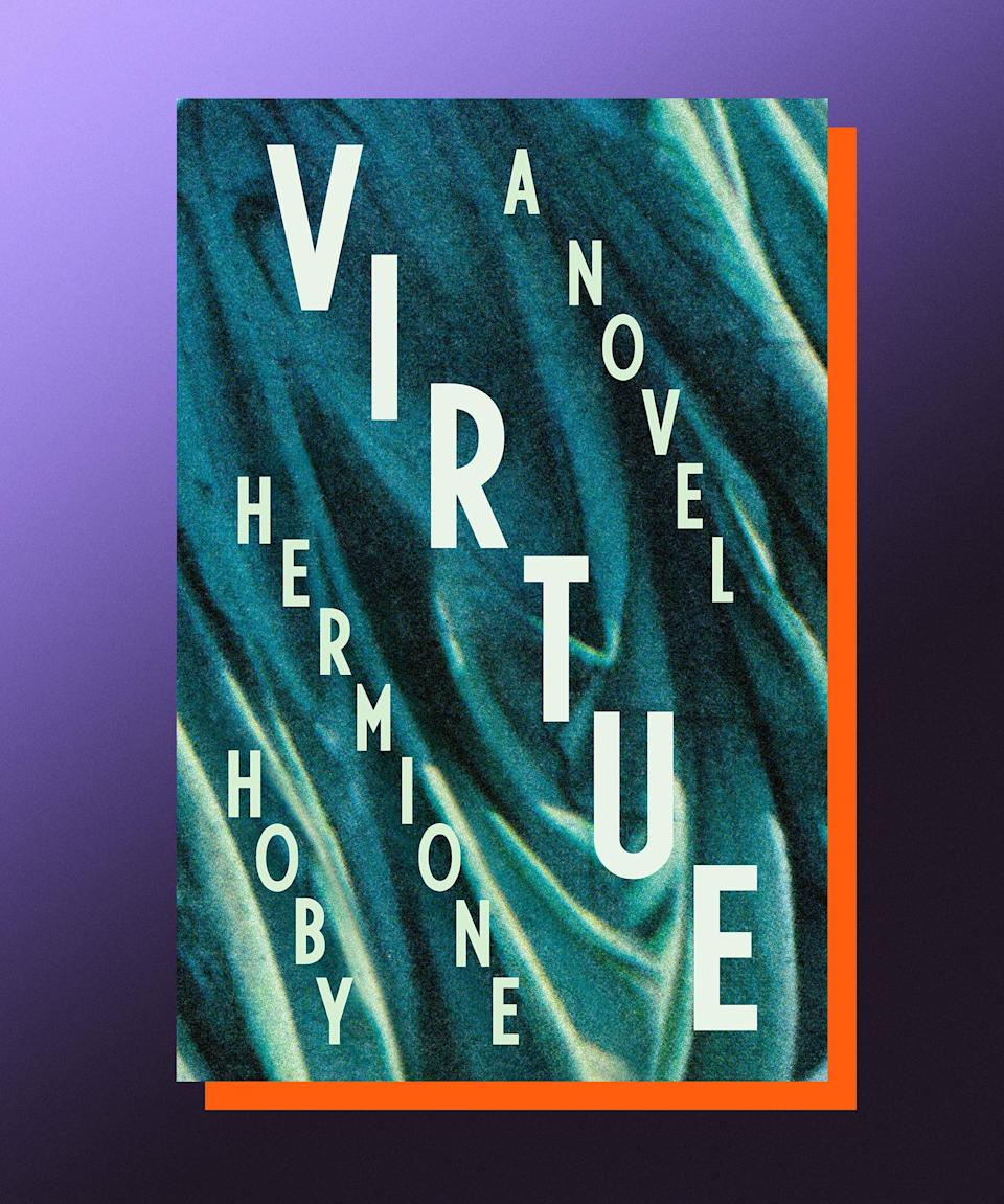 """<strong><em>Virtue</em>, Hermione Hoby (</strong><a href=""""https://bookshop.org/books/virtue-9780593188590/9780593188590"""" rel=""""nofollow noopener"""" target=""""_blank"""" data-ylk=""""slk:available July 20"""" class=""""link rapid-noclick-resp""""><strong>available July 20</strong></a><strong>)</strong><br><br>As she did in her radiant debut, <em><a href=""""https://www.amazon.com/Neon-Daylight-Hermione-Hoby/dp/193678775X"""" rel=""""nofollow noopener"""" target=""""_blank"""" data-ylk=""""slk:Neon in Daylight"""" class=""""link rapid-noclick-resp"""">Neon in Daylight</a></em>, Hermione Hoby once again turns her keen eye on a very specific type of New York City privilege, one fueled by money, yes, but also youth, pretension, entrenched power imbalances, and empty gestures toward substance. Luca Lewis was just 22 when he started interning at a prestigious New York City magazine; he was very quickly swept up in a system whose rules are easy enough to learn, but a lot harder to play by if you're not white and wealthy. Luca isn't totally sure he wants to play the game — he's also interested in befriending his Black coworker, Zara — but is also pretty instantly enamored with a creative couple he meets through the magazine, and with whom he spends a pivotal summer, during which time Luca's idealized version of the world he finds himself in gets interrogated over and over again. Hoby is excellent here, cleverly — but never cruelly — pulling apart all the lies people tell themselves about what it means to be good, and offering a pellucid reminder of the dangers of complacency and inaction."""