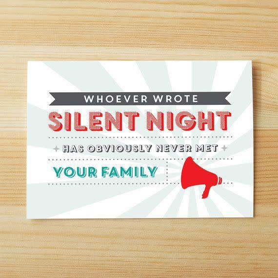 "<i>Buy it from&nbsp;<a href=""https://www.etsy.com/listing/244483958/silent-night-never-met-your-family?ref=shop_home_active_4"" rel=""nofollow noopener"" target=""_blank"" data-ylk=""slk:IllKnowItWhenISeeIt on Etsy"" class=""link rapid-noclick-resp"">IllKnowItWhenISeeIt on Etsy</a> for&nbsp;$4.</i>"