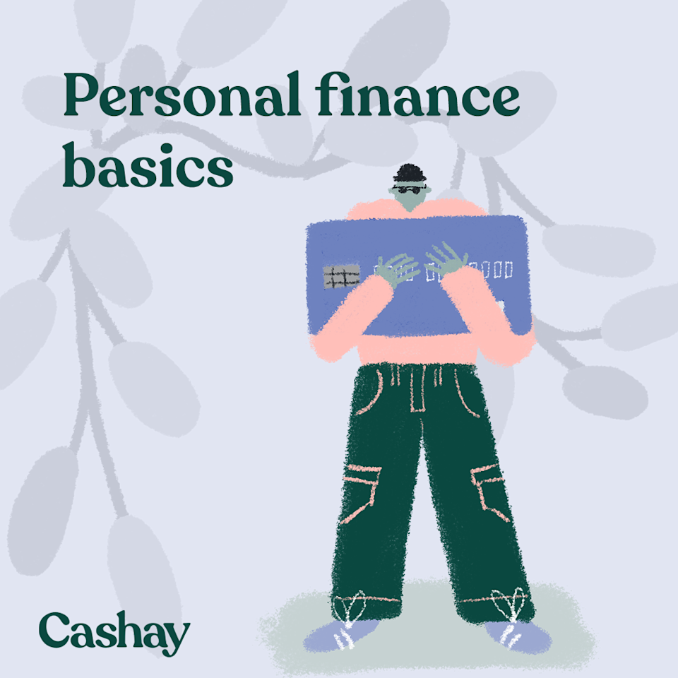 Here's what you should know about personal finance. (Graphic: Hannah Smart/Cashay)
