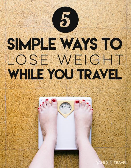 5 simple ways to lose weight when you travel ccuart Images