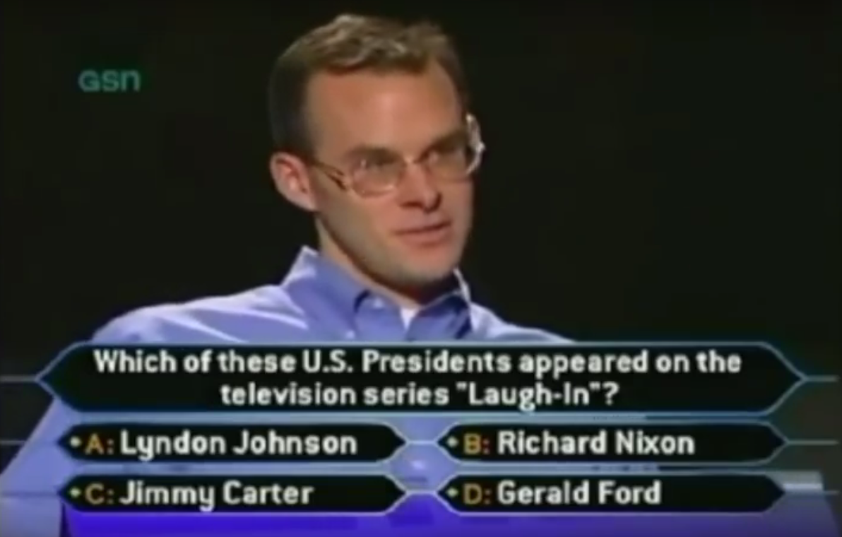 "<p>In 1999, <a href=""https://www.youtube.com/watch?v=LyLoUEgKg9M"" target=""_blank"">John Carpenter</a> became the first person to win ""Who Wants to Be a Millionaire?"" in the show's inaugural season by correctly identifying Richard Nixon as the U.S. President who appeared on ""Laugh-In."" As if winning the million wasn't enough, Carpenter used his ""Phone a Friend"" lifeline to notify his father that he was about to make bank.</p>"